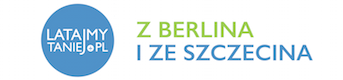 Tanie loty z Berlina i ze Szczecina